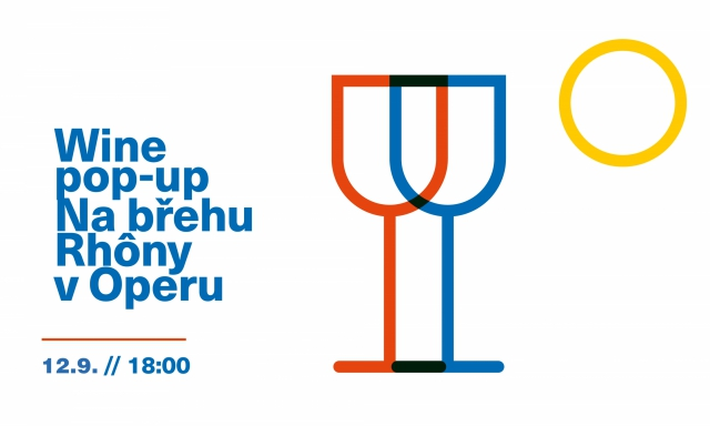 Wine Pop-Up Na břehu Rhôny II at Operu